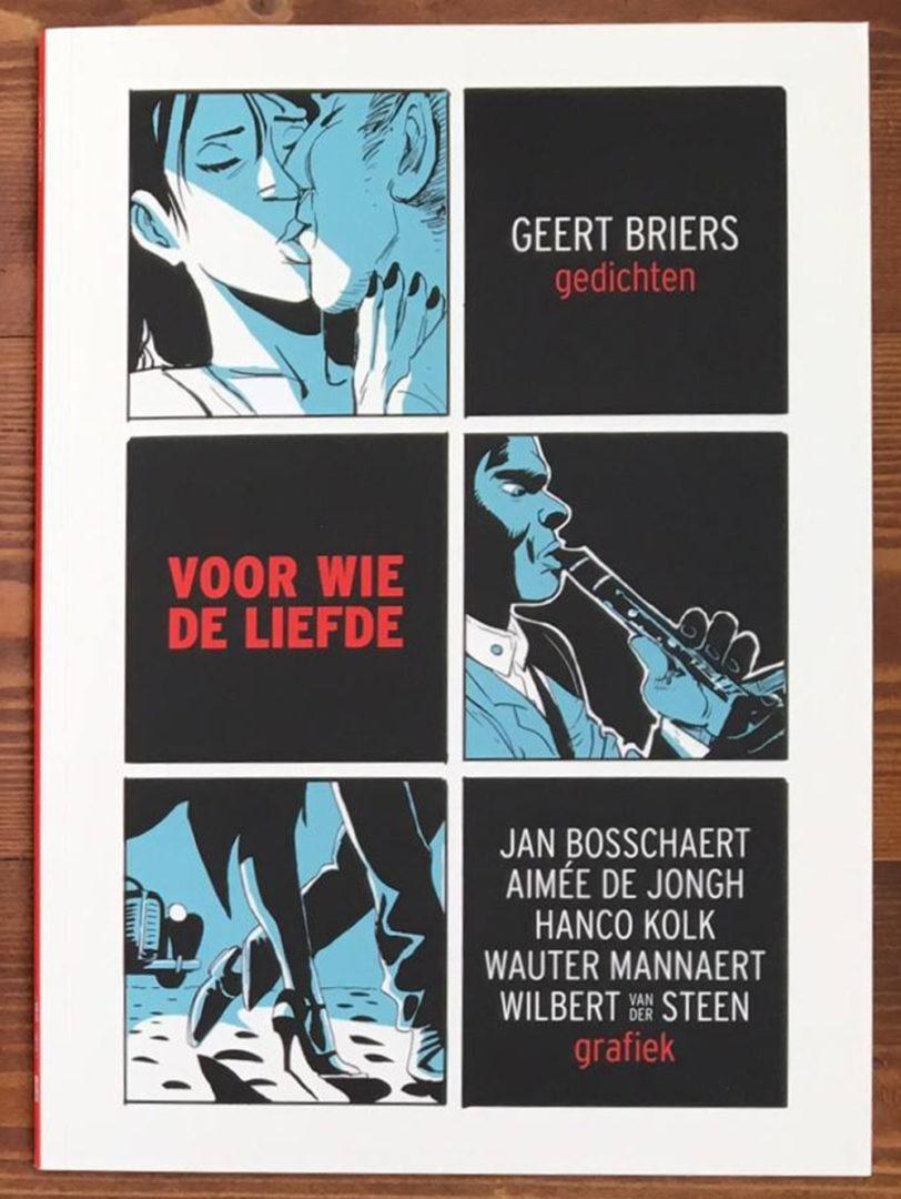 Geert Briers gedichtenbundel 'Voor Wie De Liefde'